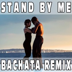 Stand by me (Bachata Remix) BASE MUSICALE - PRINCE ROYCE