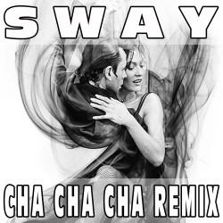 Sway (Cha Cha Cha Remix) BASE MUSICALE - MICHAEL BUBLE'